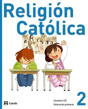 Religion_Catolica_2_Primaria_2011-Editorial_Casals_Equipo-9788421847879